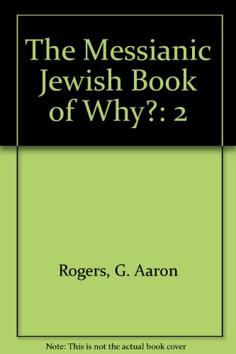 9781890828059: The Messianic Jewish Book of Why? (Vol 2)