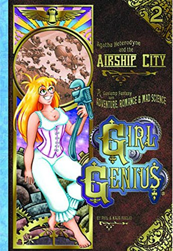 9781890856304: Agatha Heterodyne & the Airship City: A Gaslamp Fantasy with Adventure, Romance & Mad Science (Girl Genius)