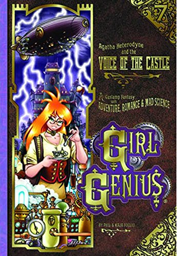 9781890856458: Girl Genius Volume 7: Agatha Heterodyne and the Voice of the Castle