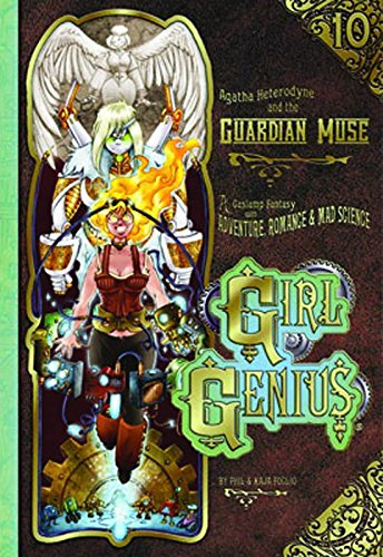 9781890856533: Girl Genius Volume 10: Agatha H and the Guardian Muse TP (Girl Genius (Paperback))