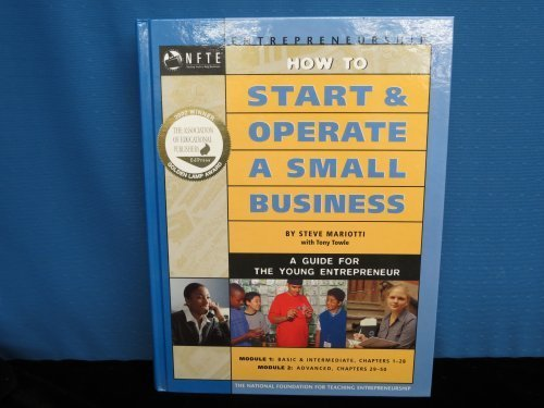How to Start and Operate a Small: Steve Mariotti