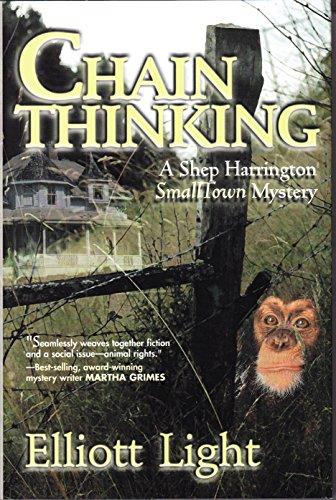 9781890862213: Chain Thinking (Shep Harrington Small Town Mysteries)