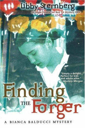 Finding the Forger: A Bianca Balducci Mystery: Sternberg, Libby