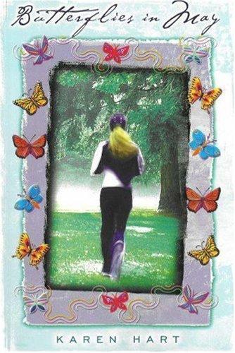 Butterflies in May: Hart, Karen