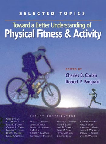 9781890871086: Toward a Better Understanding of Physical Fitness and Activity: Selected Topics