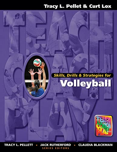 9781890871130: Skills, Drills & Strategies for Volleyball (Teach, Coach, Play Series)