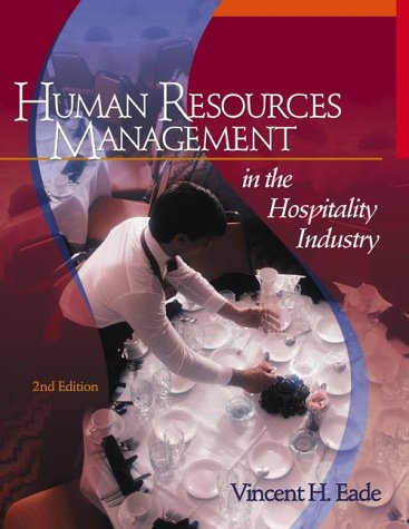Human Resources Management in the Hospitality Industry: Eade, Vincent H.