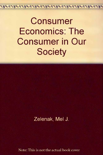 9781890871383: Consumer Economics: The Consumer in Our Society
