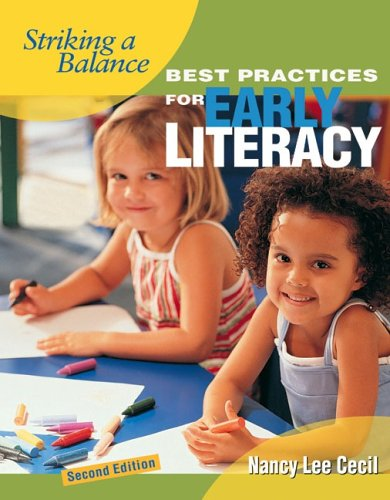 9781890871437: Striking a Balance: Best Practices for Early Literacy