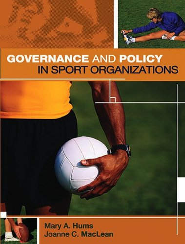 Governance and Policy in Sport Organizations: Hums, Mary A.;