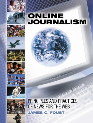 9781890871567: Online Journalism: Principles And Practices Of News For The Web