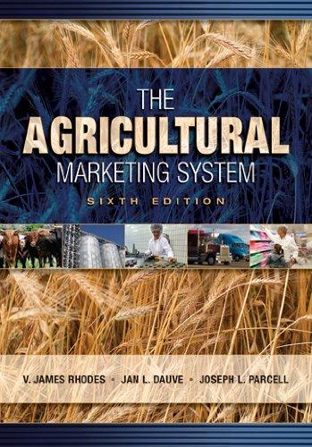 The Agricultural Marketing System: Rhodes, V. James;