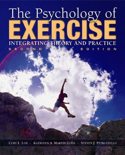9781890871697: The Psychology of Exercise: Integrating Theory and Practice
