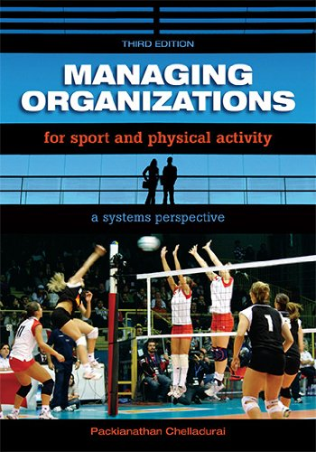 9781890871932: Managing Organizations for Sport and Physical Activity: A Systems Perspective