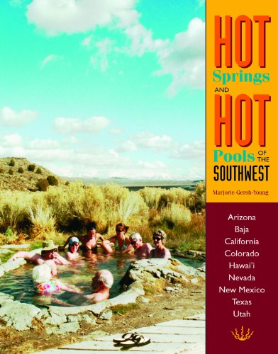 9781890880095: Hot Springs and Hot Pools of the Southwest (Hot Springs & Hot Pools of the Southwest: Jayson Loam's)