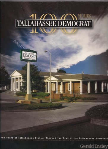 Tallahassee Democrat: 100 Years: Gerald Ensley