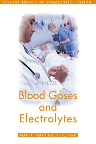 Blood Gases And Electrolytes: Special Topics in: John G. Toffaletti