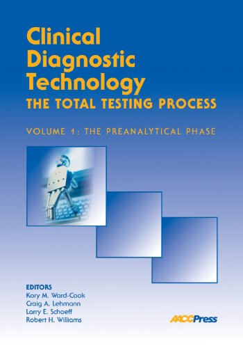 Clinical Diagnostic Technology - The Total Testing: Kory M. Ward-Cook,