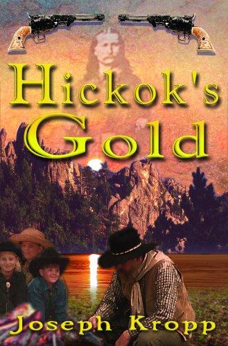 Hickok's Gold: Kropp, Joseph