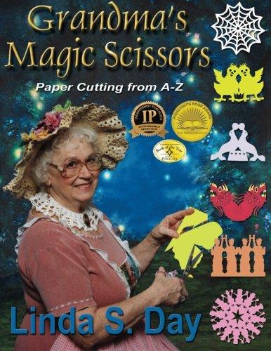 9781890905682: Grandma's Magic Scissors: Paper Cutting from A-Z