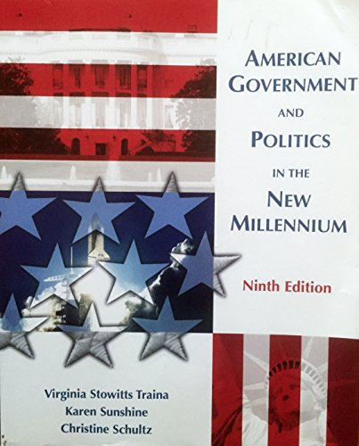 American Government And Politics In the New: Virginia Stowitts Traina,