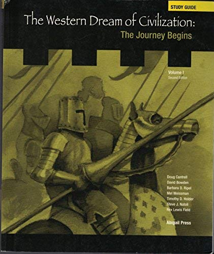 9781890919306: The Western Dream of Civilization: The Journey Begins: Study Guide, VOL. 1 2nd Ed.