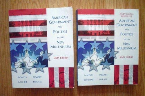 American Government and Politics in the New: Stowitts, Sunshine, Schultz,