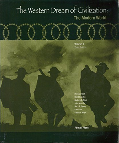 The Western Dream of Civilization: The Modern: Doug Cantrell, David