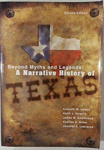 9781890919542: Beyond Myths and Legends: A Narrative History of Texas