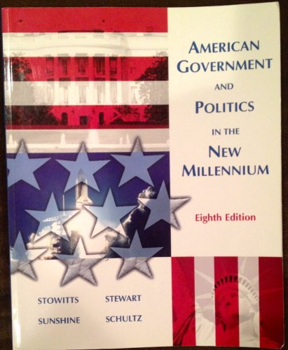 American Government & Politics in the New: Stowitts