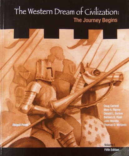 Western Dreams of Civilization, the Journey Begins,: Doug Cantrell