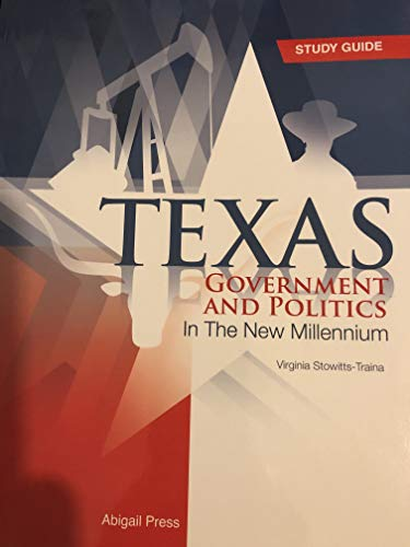Texas Government and Politics Study Guide: Virginia Stowitts-Traina