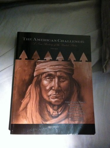 American Challenge A New History of the: John Anthony Moretta,