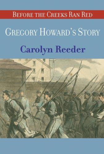 Gregory Howard's Story: Carolyn Reeder