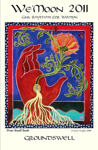 9781890931711: We Moon 2011: Gaia Rhythms for Womyn, Groundswell