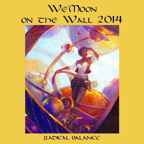 9781890931919: We'moon on the Wall 2014 Calendar: Radical Balance
