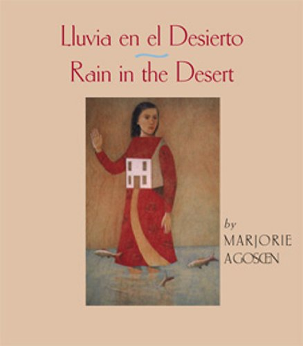 Rain in the Desert / Lluvia en el Desierto: Marjorie Agosin