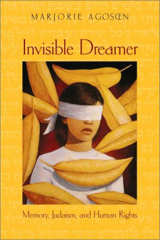 9781890932190: Invisible Dreamer: Memory, Judaism & Human Rights