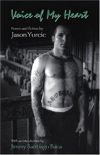 Voice of My Heart: Yurcic, Jason Lawrence.