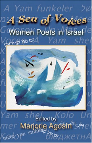A Sea of Voices: Women Poets in: Agosin, Marjorie ,