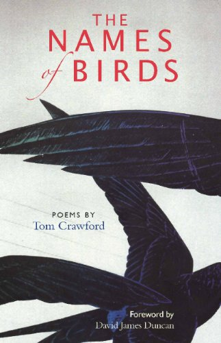 The Names of Birds: Poems (189093240X) by Tom Crawford