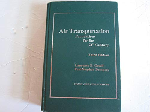 9781890938123: Air Transportation: Foundations for the 21st Century, 3rd ed