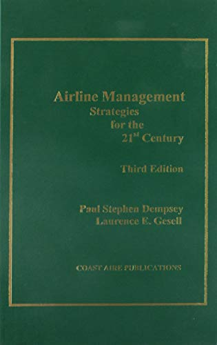 9781890938147: Airline Management: Strategies for the 21st Century