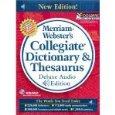 Merriam-Webster's Collegiate Dictionary & Thesaurus Deluxe Audio