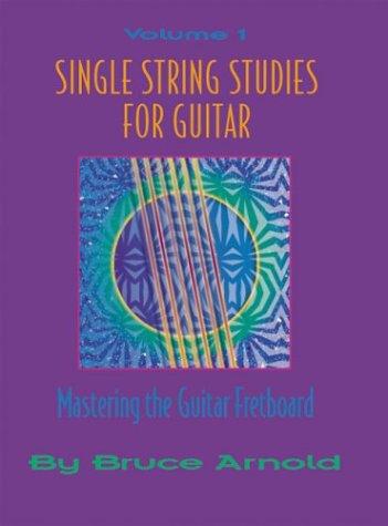 9781890944018: Single String Studies for Guitar Volume One