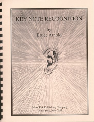9781890944308: A KEY NOTE RECOGNITION: Relative Pitch Ear Training Exercise