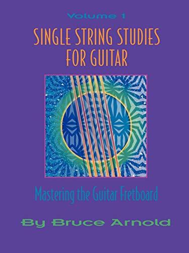 9781890944629: Single String Studies for Guitar Volume One (Vol 1)