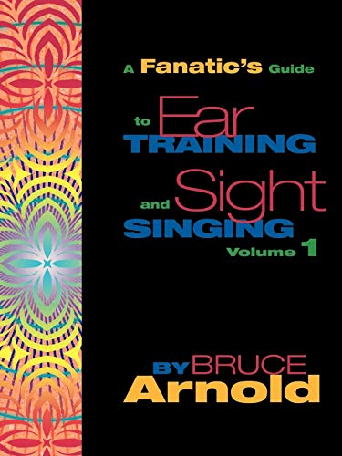 9781890944759: Fanatic's Guide to Sight Singing and Ear Training Volume One