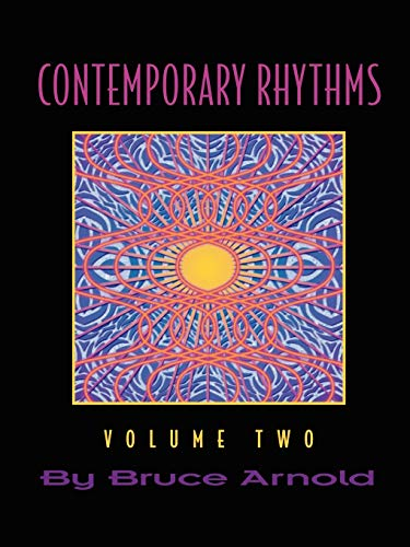 Contemporary Rhythms Volume Two: Bruce E. Arnold