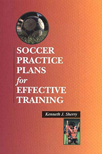 9781890946562: Soccer Practice Plans for Effective Training